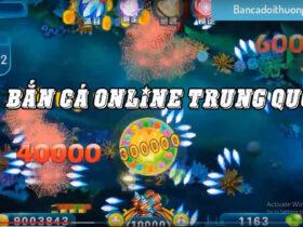 Bắn Cá Online Trung Quốc - Chinese Fishing Trào Lưu Mới Rộ Trong Thị Trường Bắn Cá Việt Nam