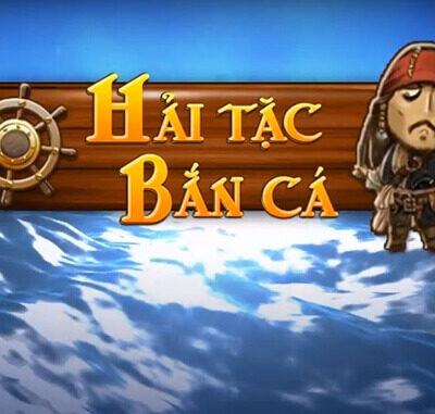 Hack Game Hải Tặc Bắn Cá Bản Chuẩn