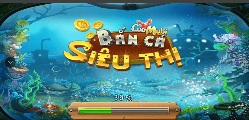 Siêu Thị Bắn Cá Cuamobi - Bắn Cá Đổi Thưởng Dành Riêng Cho Mobile